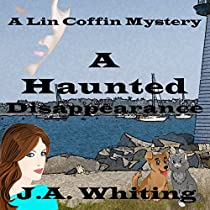 A HAUNTED DISAPPEARANCE: A LIN COFFIN MYSTERY, BOOK 2