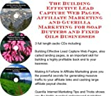 The Guerilla Marketing, Building Effective Lead Capture Web Pages, Affiliate Marketing for Soap Butters and Fixed Oils Businesses