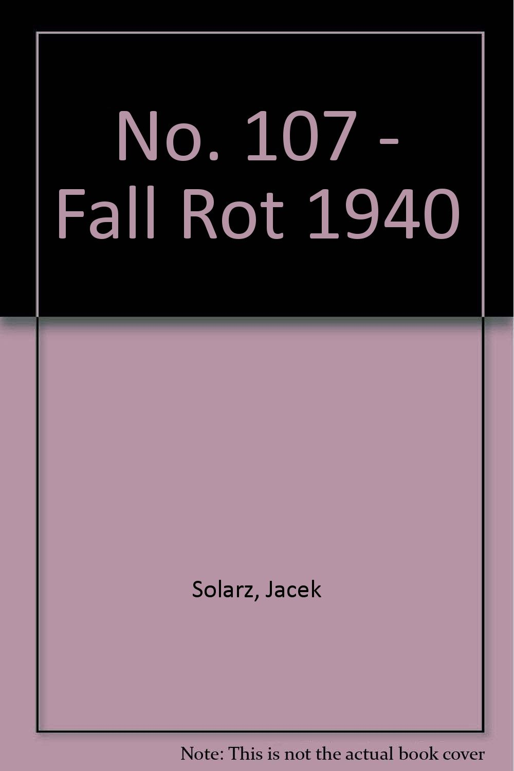 No  107 - Fall Rot 1940: Amazon co uk: Jacek Solarz: 9788372190741