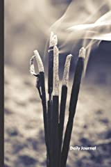 Daily Journal: Incense Sticks Burning, 118 blank lined pages Paperback