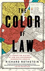 "One of Publishers Weekly's 10 Best Books of 2017 Longlisted for the National Book AwardThis ""powerful and disturbing history"" exposes how American governments deliberately imposed racial segregation on metropolitan areas nationwide (New York ..."