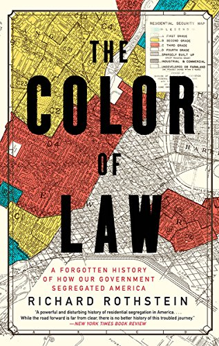 The Color of Law: A Forgotten History of How Our Government Segregated America (Best Law Schools In The Country)