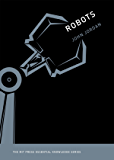 Robots (MIT Press Essential Knowledge series) (English Edition)