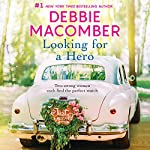 Looking for a Hero: Marriage Wanted/My Hero | Debbie Macomber