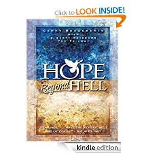 Hope Beyond Hell The Righteous Purpose of God's Judgment D. Scott Reichard and Gerry Beauchemin