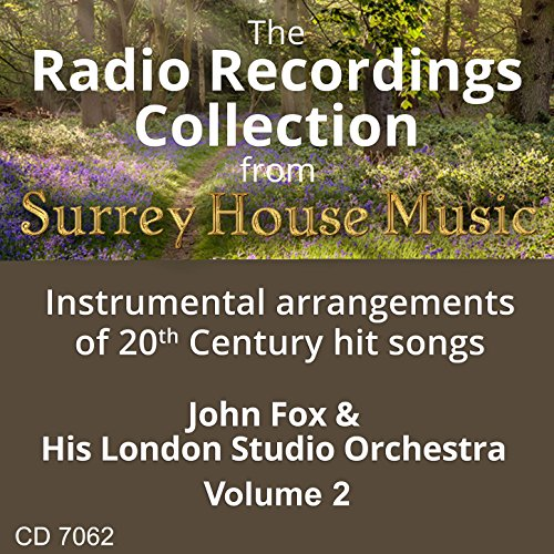 John Fox & His Orchestra, Vol. - His Fox