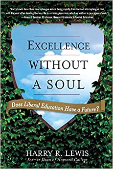 Descargar gratis Excellence Without A Soul: Does Liberal Education Have A Future? PDF