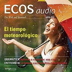 ECOS audio - El tiempo meteorológico. 4/2015