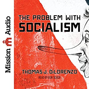The Problem with Socialism Audiobook