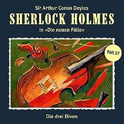 Die drei Diven (Sherlock Holmes - Die neuen Fälle 17)