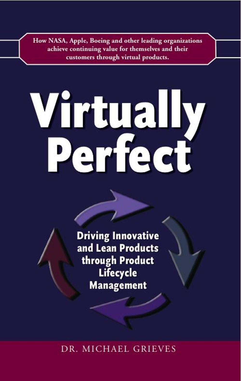 Download Virtually Perfect: Driving Innovative and Lean Products through Product Lifecycle Management pdf epub