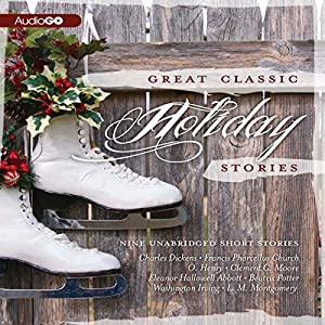 Great Classic Holiday Stories Audiobook
