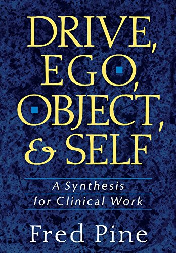 Drive, Ego, Object, And Self: A Synthesis For Clinical Work Pdf
