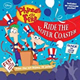 Ride the Voter Coaster!, Disney Book Group Staff, 1423151496