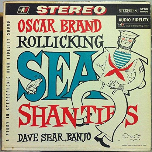 Oscar Brand - Rollicking Sea Shanties - Zortam Music