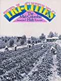 img - for Tri-cities: The Mid-Columbia hub : an illustrated history book / textbook / text book