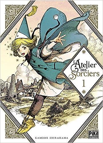 L'atelier des sorciers (1) : L'atelier des sorciers. 1