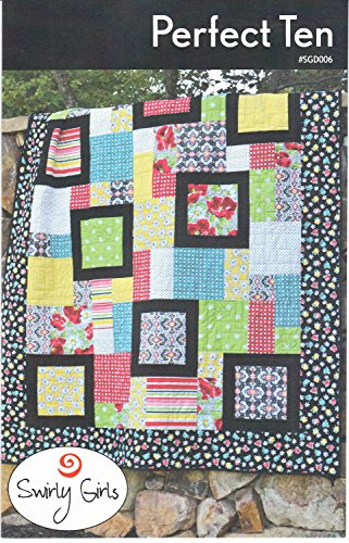 (Perfect Ten Quilt Pattern by Swirly Girls - 60