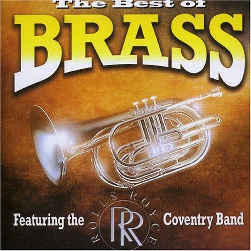 The Best Of Brass by Rolls Royce Brass Band (The Best Rolls Royce)