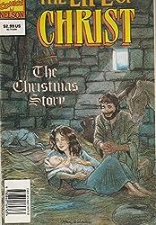 The Life of Christ: The Christmas Story (Marvel Comics)
