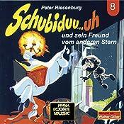 Schubiduu...uh - und sein Freund vom anderen Stern (Schubiduu...uh 8) | Peter Riesenburg