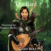 The Bard: A LitRPG Short Story: The Greenwood, Book 4 | Galen Wolf