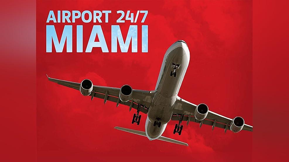 Airport 24/7: Miami - Season 1