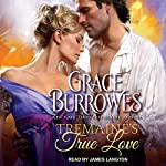 Tremaine's True Love: True Gentlemen Series, Book 1 | Grace Burrowes