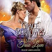 Tremaine's True Love: True Gentlemen Series, Book 1 | Grace Burrowes