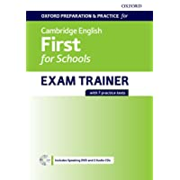 Oxford Preparation & Practice for Cambridge English: First for Schools Exam Trainer: Oxford preparation and practice for Cambridge english. First for ... book. Pack without Key. Con espansione online