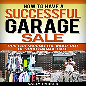 How to Have a Successful Garage Sale Audiobook