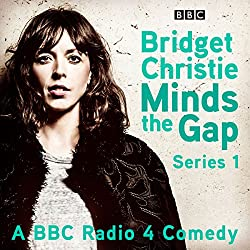 Bridget Christie Minds the Gap: Series 1