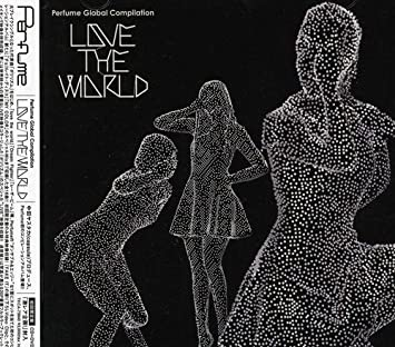 amazon perfume global compilation love the world 初回限定盤 dvd付
