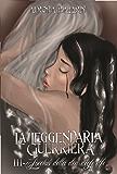 La Leggendaria Guerriera (Volume 3): L'occhio della dea degli elfi