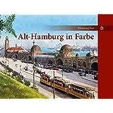 Alt-Hamburg in Farbe