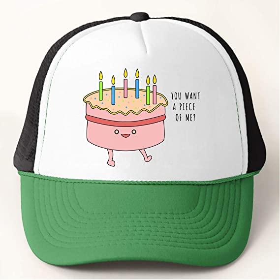 You Want A Piece Of Me Birthday Cake Baseball Cap Trucker Hat At