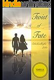 Twist of Fate: Schicksalhafte Liebe