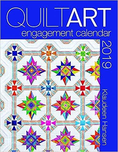 2019 Quilt Art Engagement Calendar