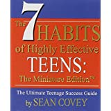 The 7 Habits of Highly Effective Teens: The Miniature Edition (Mini Book) (RP Minis)