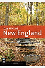 Day Hiking New England: Maine, New Hampshire, Vermont, Connecticut, Massachusetts, Rhode Island by Jeff Romano (2015-06-05) Paperback