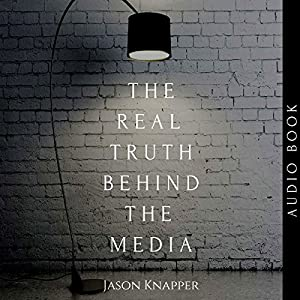The Real Truth Behind the Media Audiobook