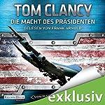 Die Macht des Präsidenten (Jack Ryan 18) | Tom Clancy,Mark Greaney