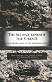 The Science Beneath the Surface: A Very Short Guide to the Marcellus Shale (PRI Special Publication no. 43)