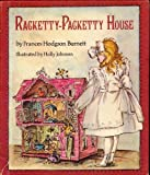 The Racketty-Packetty House, Frances Hodgson Burnett, 0397316429