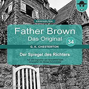 Der Spiegel des Richters (Father Brown - Das Original 34) Hörbuch