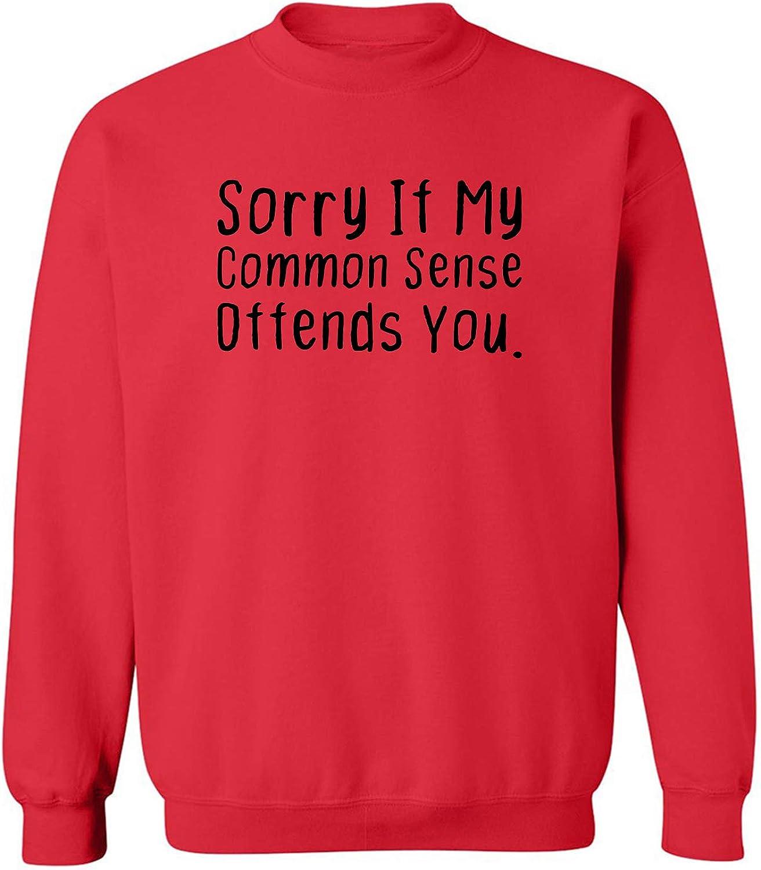 ZeroGravitee Sorry If My Common Sense Offends Crewneck Sweatshirt