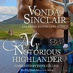 My Notorious Highlander: Highland Adventure, Book 5 | Vonda Sinclair