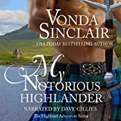 My Notorious Highlander: Highland Adventure, Book 5 | Vonda Sinclair