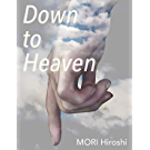 Down to Heaven (English Edition)