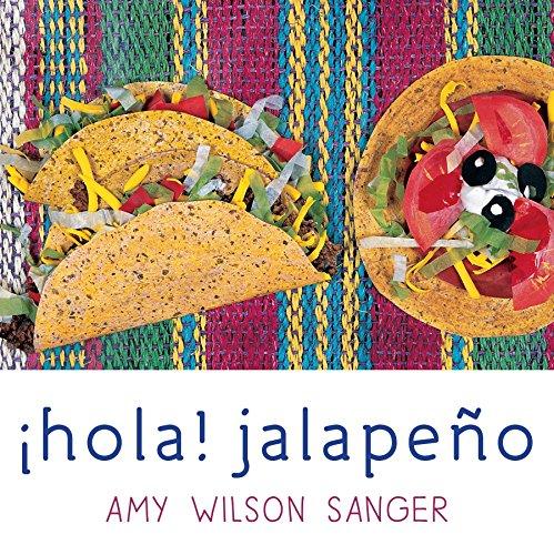 Hola! Jalapeno (World Snacks Series) (Spanish and English Edition)